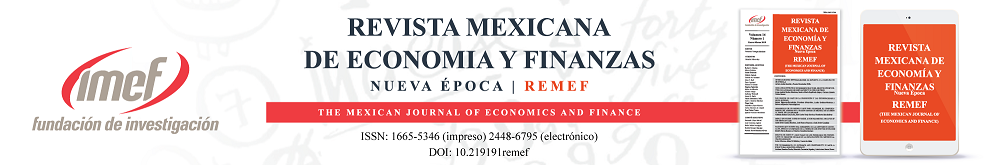 Revista Mexicana de Economía y Finanzas Nueva Época REMEF (The Mexican Journal of Economics and FInance)